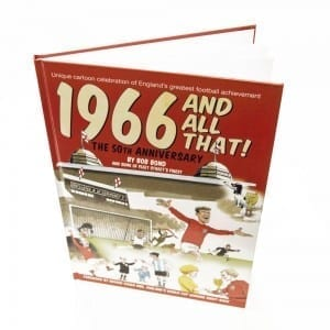 1966 And All That Book - Bob Bond