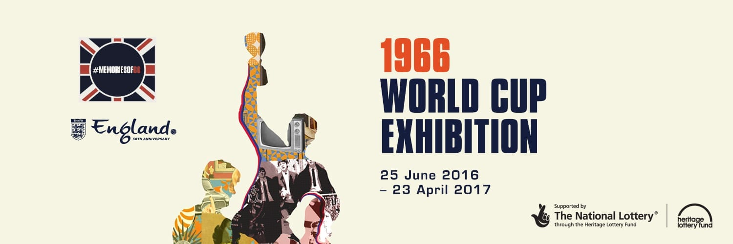 1966 World Cup Exhibition: The Boys of 66