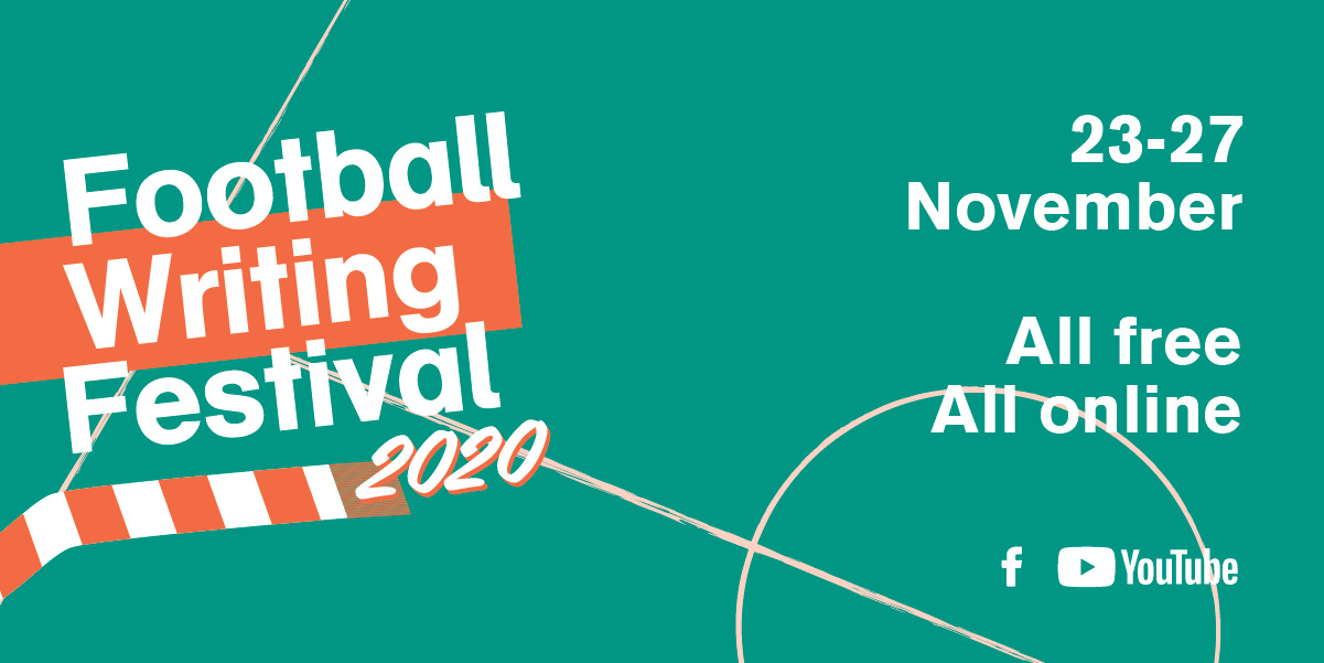 Football Writing Festival 2020 What's On
