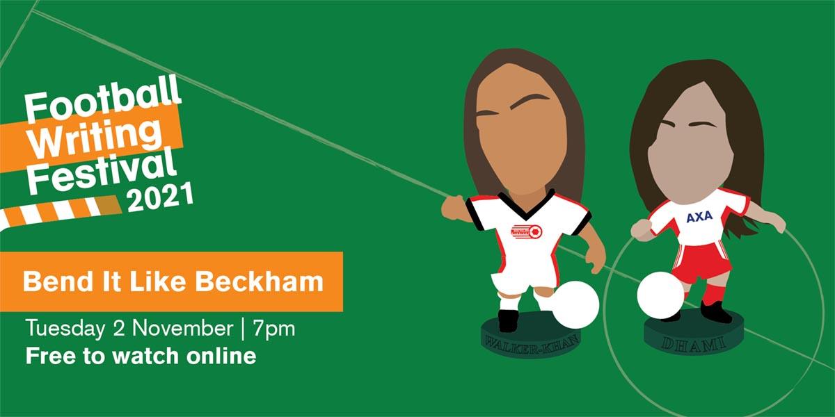 Football Writing Festival 2021 Bend It Like Beckham